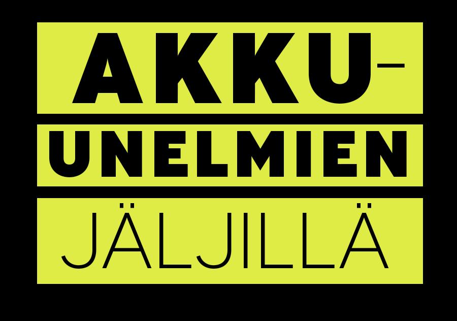 AKKU-UNELMIEN JÄLJILLÄ