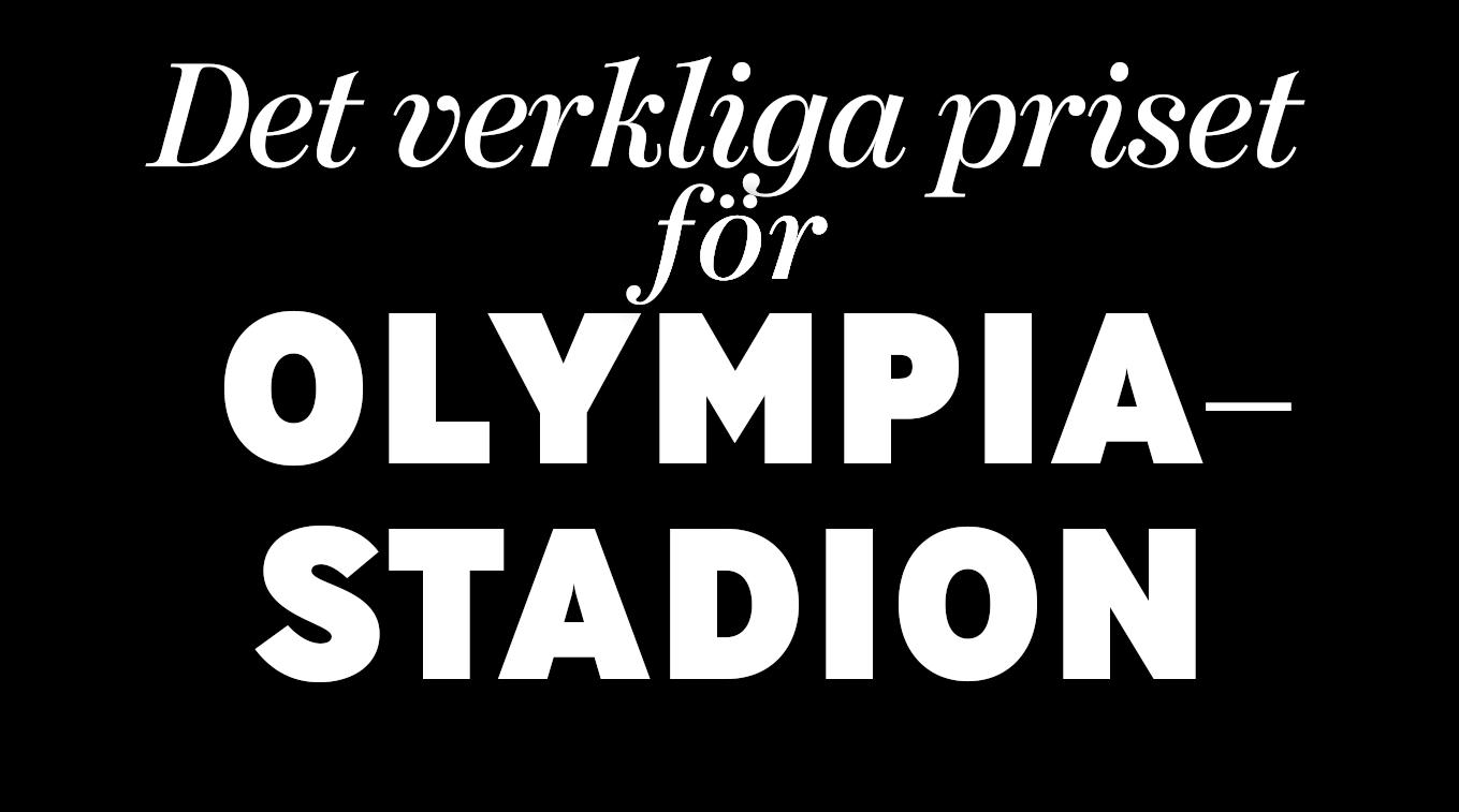 Den verkliga priset för Olympiastadion