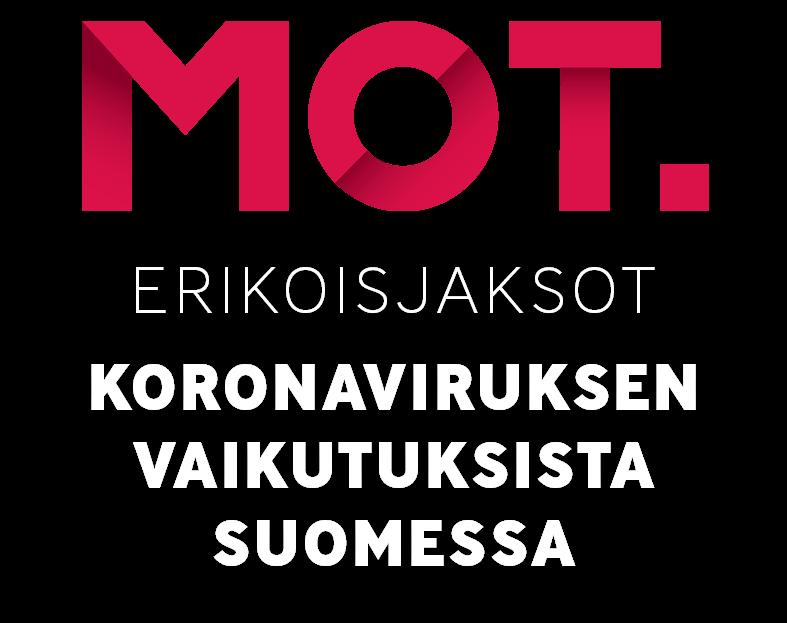 MOT:n erikoisjaksot koronaviruksen vaikutuksista Suomessa
