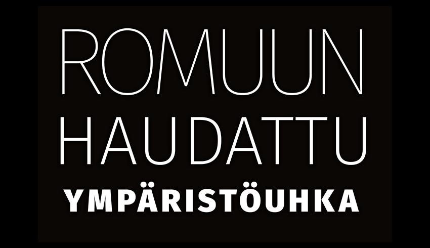 ROMUUN HAUDATTU YMPÄRISTÖUHKA
